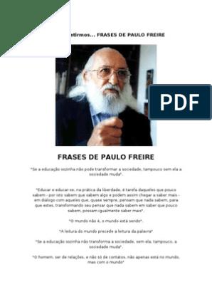 Citações De Paulo Freire Liberdade Aprendizado