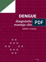 Dengue - Manejo A dulto e Criança - 2011