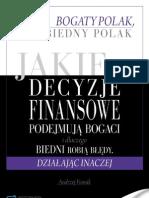 Andrzej Fesnak - Bogaty Polak, Biedny Polak - Jakie decyzje finansowe podejmują bogaci (full 338 str)