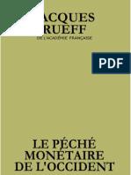 péché monétaire de l'occident - Rueff format 6 pouces.