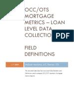 OCC MORTGAGE METRICS - LOAN LEVEL DATA FIELD DEFINITIONS q4 2008
