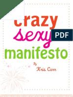Crazy Sexy Manifesto