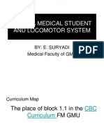 Being a Medical Student and Locomotor System