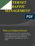 Internet Traffic Management