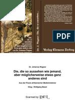 6871044 de Wagner Johanna Die Die So Aussehen Wie Jemand Aber Moglicherweise Etwas Ganz Anderes Sind Aus Der Praxis Afrikanischer Medizinmanner