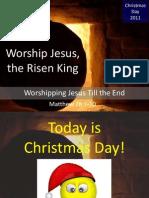 Worship Jesus, The Risen King