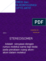 Stereo Isomer Dan Penentuan Konfigurasi Senyawa Optis Aktif
