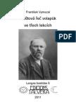František VYMAZAL. Světová řeč volapük ve třech lekcích