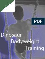 Brooks Kubik - Dinosaur Body Weight Training
