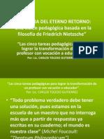 PEDAGOGIA DEL ETERNO RETORNO-Una visión pedagógica basada en