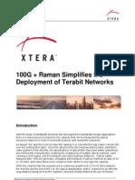 XTERA 2011 White Paper 100g Plus Raman Simplifies the Deployment of Terabit Networks