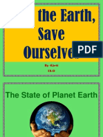 Save the Earth,Save Ouselves