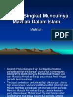 Sejarah Singkat Munculnya Mazhab Dalam Islam