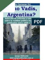 Julio Carreras - ¿Quo Vadis, Argentina?