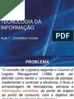 AULA 1 - Sistemas de Informação (Logística)