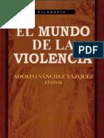 El Mundo de La Violencia Sanchez Vazquez