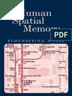 Human Spatial Memory Remembering Where