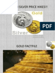 Gold n Silver Price Hikes!!