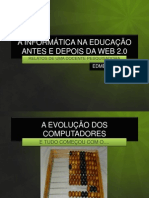 A INFORMÁTICA NA EDUCAÇÃO ANTES E DEPOIS DA WEB 2.0