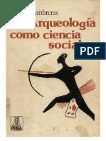 La Arqueologia Como Ciencia Social 1981