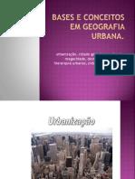 Bases e Conceitos Em Geografia Urbana
