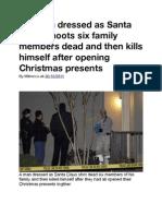 Police - Gunman in Murder-suicide Dressed as Santa