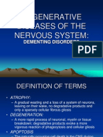 Degenerative Diseases of the Nervous System