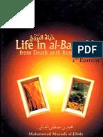 The Life in Al-Barzakh - From Death Till Resurrection - by Dr. Muhammad Mustafa Al-Jibaly