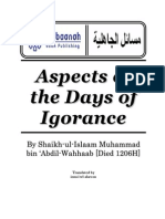 "Aspects of the Days of Ignorance - An English Translation of the Classical work of Shaikhul Islam Muhammad bin Abdul Wahaab - ""Masaail-al-jahiliyah"""