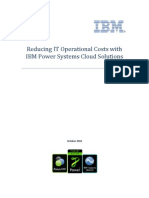 Reducing IT Operational Costs With IBM Power Systems Cloud Solutions