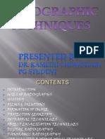 Radigraphic Techniques- Kamedh