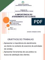 A IMPORTÂNCIA DO ATENDIMENTO AO CLIENTE