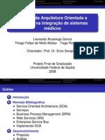 Suporte da Arquitetura Orientada a Serviços na integração de sistemas médicos