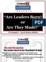 Are Leaders Born or Are They Made - Linked 2 Leadership