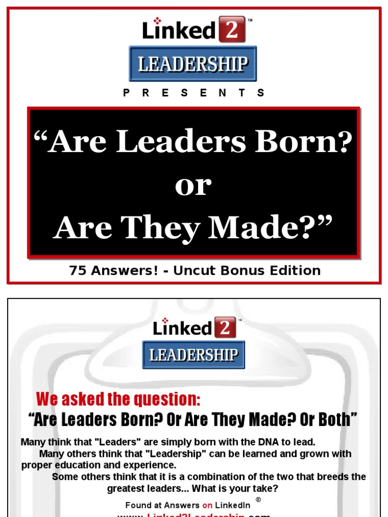 some leaders are born some are made religion essay I partially agree mostly leaders are born but few of them can be leaders if have leadership qualities.