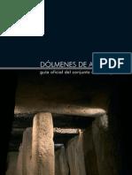Dólmenes de Antequera. Guía oficial. JJunta de Andalucía