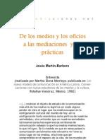 De los medios y los oficios a las mediaciones y las prácticas (entrevista)