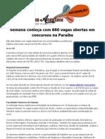 Semana começa com 880 vagas abertas em concursos na Paraíba