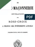 La maconnerie Revelations D_un Rose-Croix a Propos Des Evenements Actuels