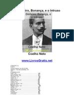O Dinheiro, Bonança, e o Intruso - Coelho Neto-www.LivrosGratis