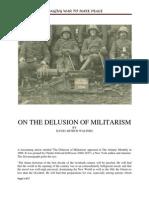 1908 the Delusion of Militarism