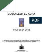 Orus de La Cruz - Como Leer El Aura [Doc]