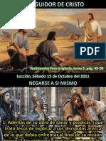 Lección 16 - El seguidor de Cristo