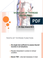 Work Up of Thyroid Disorders