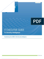 IT Executive Guide to Security Intelligence Transitioning From SIEM to Total Security Intelligence