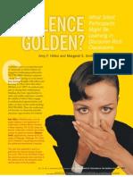 Is Silence Golden?