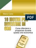10 Motivi Per Investire in Oro
