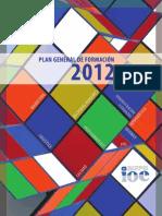 Plan General de Formación 2012 - GRUPO IOE