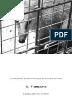 Gary Francione - La Ideología del Movimiento por los Derechos de los Animales
