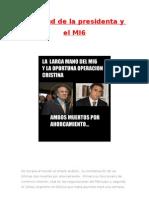 La Salud de La President A y El MI6